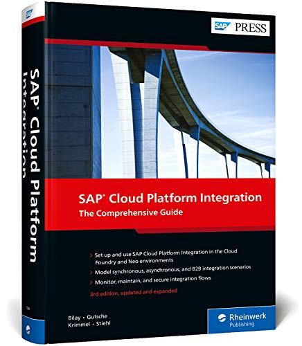 SAP Cloud Platform Integration: The Comprehensive Guide (SAP PRESS: englisch)
