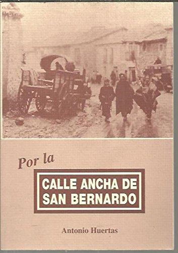 POR LA CALLE DE SAN BERNARDO.