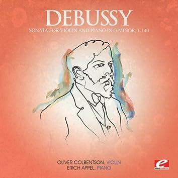 Debussy: Sonata for Violin and Piano in G Minor, L. 140 (Digitally Remastered)