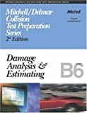ASE Test Prep Series -- Collision (B6): Damage Analysis and Estimating (Delmar Learning's Ase Test Prep Series)