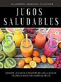 JUGOS SALUDABLES: Beneficios para la salud de los jugos y la dieta de alimentos crudos: Conoce los pros y contras de los jugos de frutas y verduras para la salud