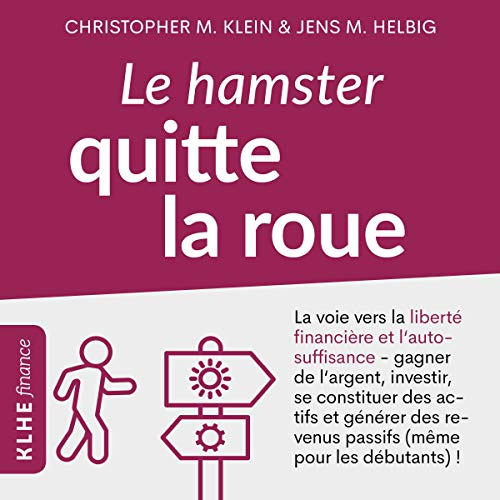 Page de couverture de Le hamster quitte la roue [The Hamster Leaves the Wheel]