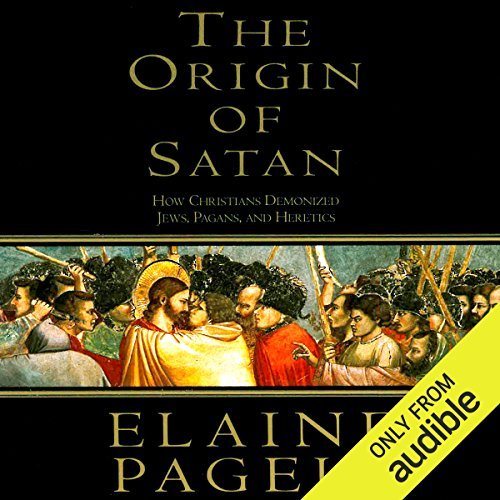 The Origin of Satan     How Christians Demonized Jews, Pagans, and Heretics              By:                                                                                                                                 Elaine Pagels                               Narrated by:                                                                                                                                 Suzanne Toren                      Length: 8 hrs and 23 mins     4 ratings     Overall 4.0