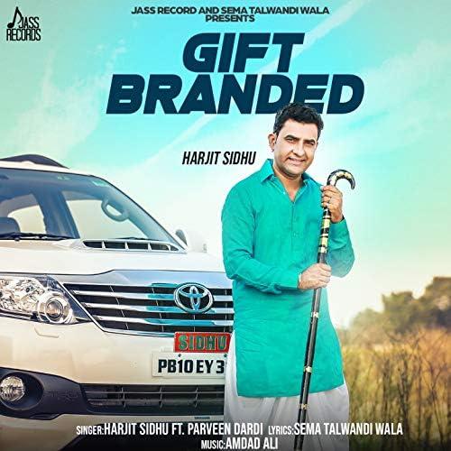 Harjit Sidhu feat. Parveen Dardi