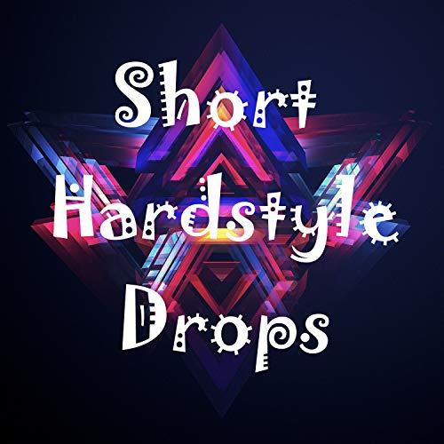 Short Hardstyle Drops (Demo)