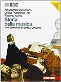 Storia della musica. Per le Scuole superiori. Stili e contesti dal Seicento all'Ottocento (Vol. 2)...