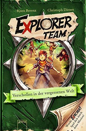 Explorer Team. Verschollen in der vergessenen Welt: Geschichte voller Action, Rätsel, Codes zum Mitmachen und Basteln ab 8. Für Fans von Escape Rooms