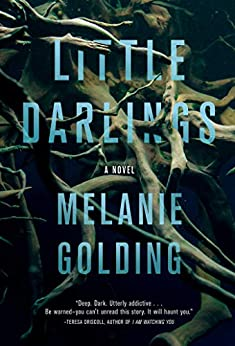 Little Darlings: A Novel by [Melanie Golding]