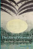 the art of presence: one path toward peace