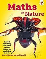 Maths in Nature - It's A Mathematical World