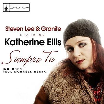 Siempre tu (feat. Katherine Ellis) [Remixes]