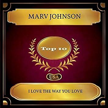 I Love The Way You Love (Billboard Hot 100 - No. 09)