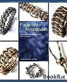 ParaCORD Armbänder: 6 einfache Anleitungen für Anfänger