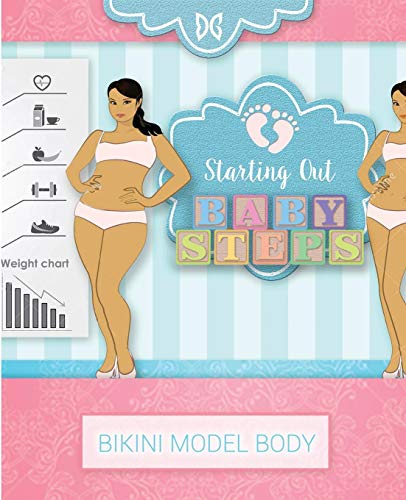 Bikini Model Body - Baby Steps: Book 2