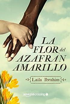 La flor del azafrán amarillo PDF EPUB Gratis descargar completo