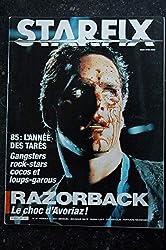 STARFIX 023 FEVRIER 1985 PATRICK SWAYZE MICHAEL PARE DAVID LYNCH GREGORY HINES RAZORBACK BRAZIL