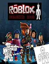Roblox Coloring Book: Ideal For Kids To Inspire Creativity And Relaxation With 40+ Fantasy Coloring Pages Of Roblox World