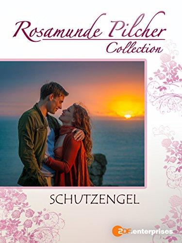Rosamunde Pilcher: Schutzengel