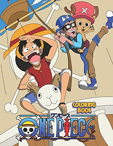 One Piece Coloring Book: Funny Anime For Luffy And Friends Fans & Kids and Adults - Color Walk Compendium - Color +100 Characters - Drawing Manga and Chibi
