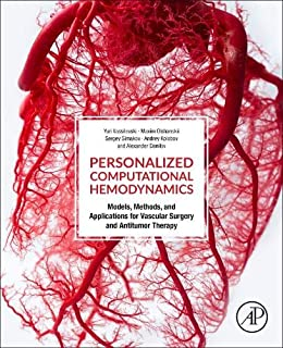 Personalized Computational Hemodynamics: Models, Methods, and Applications for Vascular Surgery and Antitumor Therapy