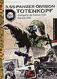 3.Ss-Panzer-Division Totenkopf: Campaña de Polonia 1939-Francia 1942: 34 (Imágenes de Guerra)