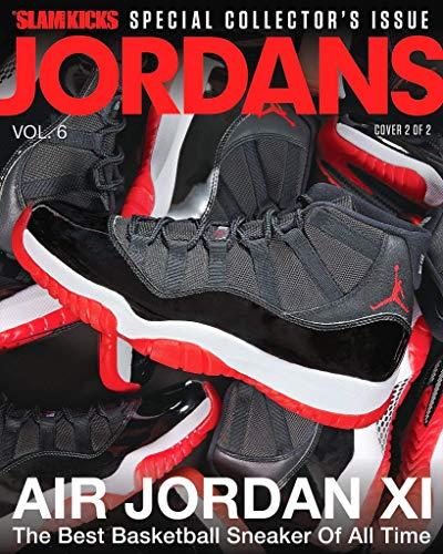 SLAM KICKS Presents JORDANS SPECIAL COLLECTORS ISSUE Volume 6 AIR JORDAN XI Cover 2