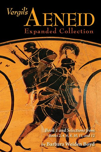 Compare Textbook Prices for Vergil's Aeneid: Expanded Collection Student Edition ISBN 9780865167896 by Barbara Weiden Boyd