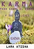 KARMA: Todo Sobre El Karma Y Sus 12 Leyes Que Te Cambiaran La Vida, Lama Atisha