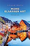 Mord Elsässer Art: Kriminalroman (emons: Sehnsuchts Orte)