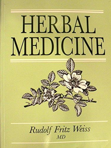 Herbal Medicine by Rudfolf Fritz Weiss (1-Jun-1988) Paperback