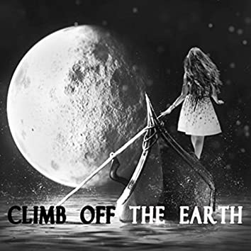 Climb off the Earth (feat. DJ Melee)
