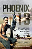 Phoenix 13: Americal Division Artillery Air Section Helicopters in Vietnam (English Edition)