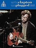 eric clapton - unplugged - deluxe edition songbook (recorded versions guitar) (english edition)