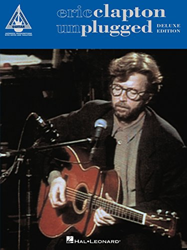 Eric Clapton Unplugged Deluxe Edition Songbook Recorded Versions Guitar English Edition Ebook Clapton Eric Amazon De Kindle Shop