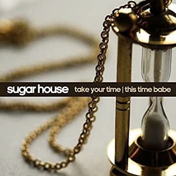 Take Your Time B/W This Time Baby