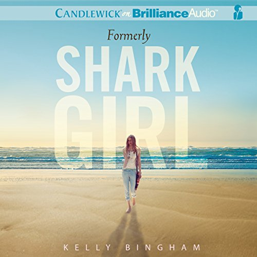 Formerly Shark Girl audiobook cover art