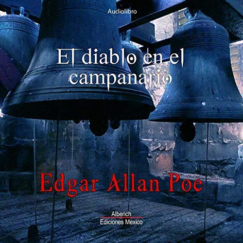 Couverture de El diablo en el campanario [The Devil in the Belfry]