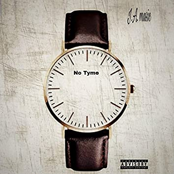 No Tyme (feat. Allen B.)