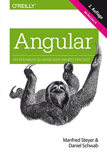 Angular: Das Praxisbuch zu Grundlagen und Best Practices, ab Version 4 (Animals)