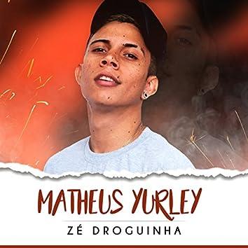Zé Droguinha - DJ Tezinho