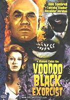 Voodoo Black Exorcist [Slim Case]