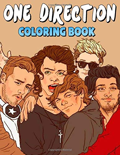 One Direction Coloring Book: Good for teens and adults who loves One Direction
