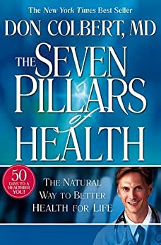 The Seven Pillars of Health by [DONALD COLBERT, Mary Colbert]
