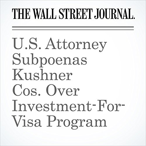U.S. Attorney Subpoenas Kushner Cos. Over Investment-For-Visa Program copertina