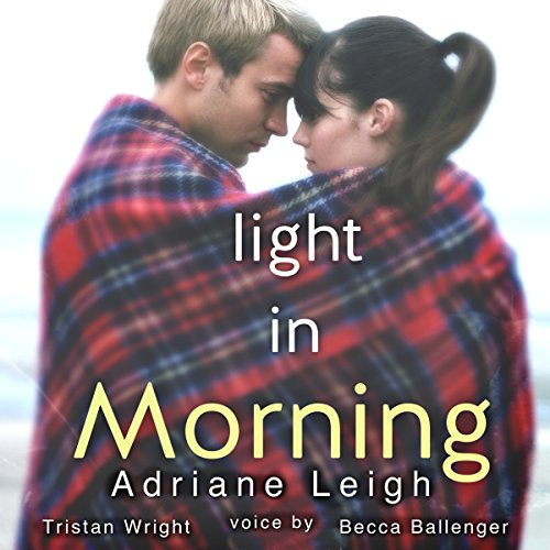 Light in Morning (Volume 2)                   By:                                                                                                                                 Adriane Leigh                               Narrated by:                                                                                                                                 Becca Ballenger,                                                                                        Tristan Wright                      Length: 6 hrs and 46 mins     7 ratings     Overall 3.9
