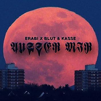 Außer mir (feat. Blut & Kasse)