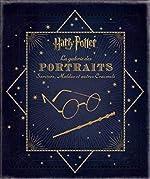 Harry Potter - La Galerie des portraits : Sorciers, Moldus et autres Cracmols de Jody Revenson