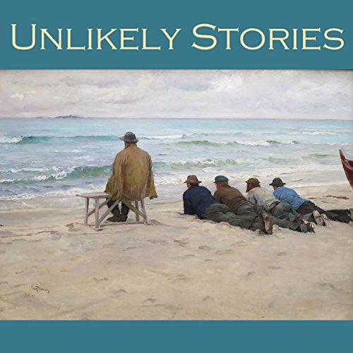Unlikely Stories audiobook cover art