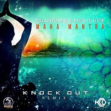 Maha Mantra (Knock Out Remix)