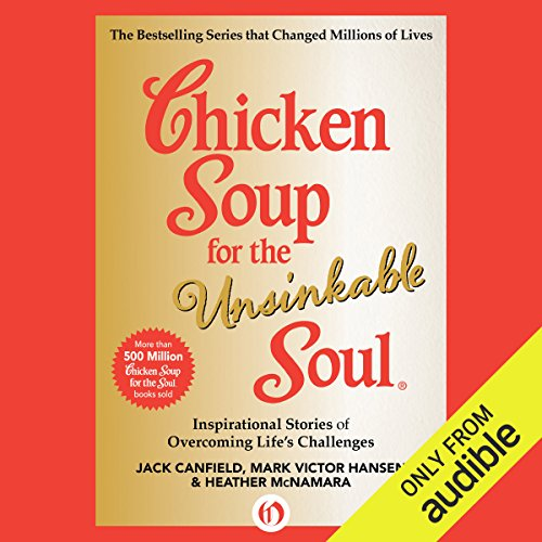 Chicken Soup for the Unsinkable Soul audiobook cover art